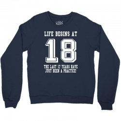 18th birthday life begins at 18 white Crewneck Sweatshirt | Artistshot