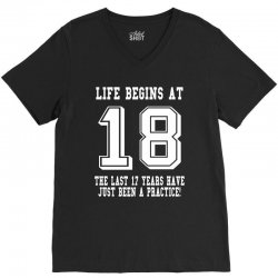 18th birthday life begins at 18 white V-Neck Tee | Artistshot