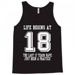 18th birthday life begins at 18 white Tank Top | Artistshot