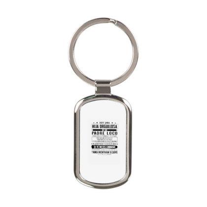 Soy Una Hija Orgullosa De Un Padre Loco 26 9 Rectangle Keychain Designed By Schulz-12