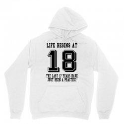 18th birthday life begins at 18 Unisex Hoodie | Artistshot