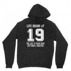 19th birthday life begins at 19 white Unisex Hoodie | Artistshot