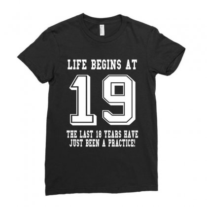 19th Birthday Life Begins At 19 White Ladies Fitted T-shirt Designed By Killakam