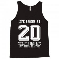 20th birthday life begins at 20 white Tank Top | Artistshot