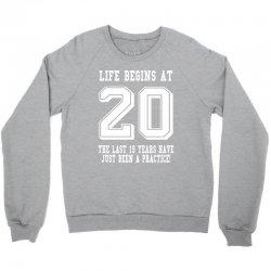20th birthday life begins at 20 white Crewneck Sweatshirt | Artistshot