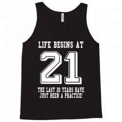 21st birthday life begins at 21 white Tank Top | Artistshot