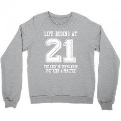 21st birthday life begins at 21 white Crewneck Sweatshirt | Artistshot