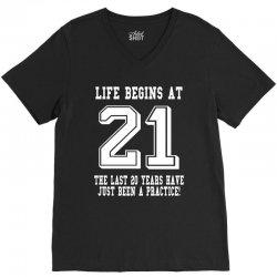 21st birthday life begins at 21 white V-Neck Tee | Artistshot