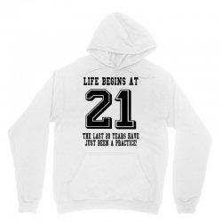 21st birthday life begins at 21 Unisex Hoodie | Artistshot