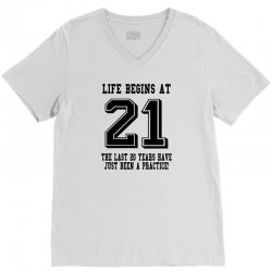 21st birthday life begins at 21 V-Neck Tee | Artistshot