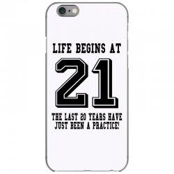 21st birthday life begins at 21 iPhone 6/6s Case | Artistshot