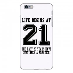 21st birthday life begins at 21 iPhone 6 Plus/6s Plus Case | Artistshot