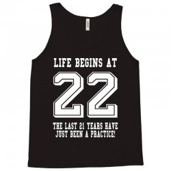 22nd birthday life begins at 22 white Tank Top | Artistshot