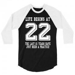 22nd birthday life begins at 22 white 3/4 Sleeve Shirt | Artistshot