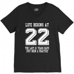 22nd birthday life begins at 22 white V-Neck Tee | Artistshot
