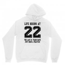 22nd birthday life begins at 22 Unisex Hoodie   Artistshot