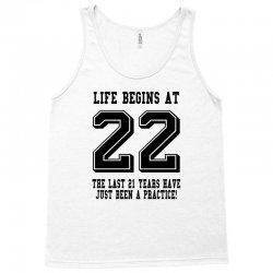 22nd birthday life begins at 22 Tank Top   Artistshot