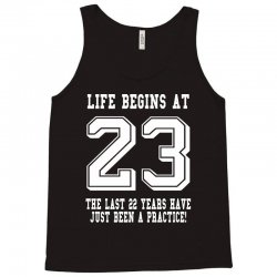 23rd birthday life begins at 23 white Tank Top | Artistshot