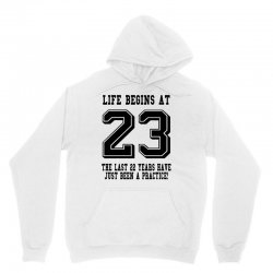 23rd birthday life begins at 23 Unisex Hoodie | Artistshot