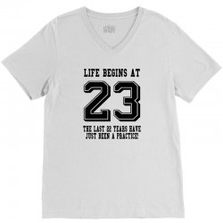 23rd birthday life begins at 23 V-Neck Tee | Artistshot