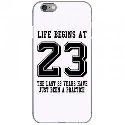 23rd birthday life begins at 23 iPhone 6/6s Case | Artistshot
