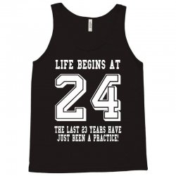 24th birthday life begins at 24 white Tank Top | Artistshot