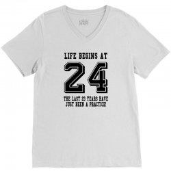 24th birthday life begins at 24 V-Neck Tee | Artistshot