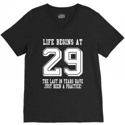 29th birthday life begins at 29 white V-Neck Tee | Artistshot