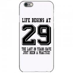 29th birthday life begins at 29 iPhone 6/6s Case | Artistshot