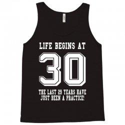 30th birthday life begins at 30 white Tank Top | Artistshot