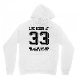 33rd birthday life begins at 33 Unisex Hoodie | Artistshot