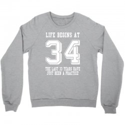 34th birthday life begins at 34 white Crewneck Sweatshirt | Artistshot
