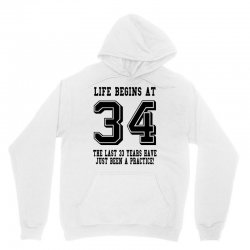 34th birthday life begins at 34 Unisex Hoodie | Artistshot
