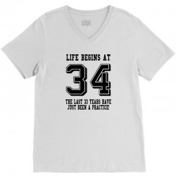 34th birthday life begins at 34 V-Neck Tee | Artistshot