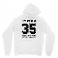 35th birthday life begins at 35 Unisex Hoodie | Artistshot