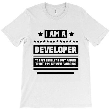 I Am A Developer - Developer Job Gift Funny T-shirt Designed By Diogo Calheiros