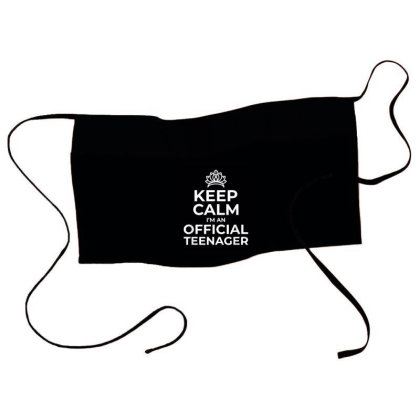 Keep Calm Birthday Official Teenager T Shirt 13th Funny Waist Apron Designed By Conco335@gmail.com