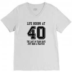 40th birthday life begins at 40 V-Neck Tee | Artistshot