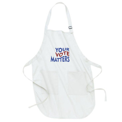 Your Vote Matters Full-length Apron Designed By Chris Ceconello