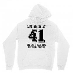 41st birthday life begins at 41 Unisex Hoodie   Artistshot