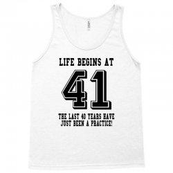 41st birthday life begins at 41 Tank Top   Artistshot