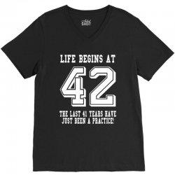 42nd birthday life begins at 42 white V-Neck Tee   Artistshot