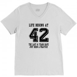 42nd birthday life begins at 42 V-Neck Tee | Artistshot