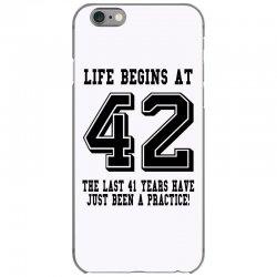 42nd birthday life begins at 42 iPhone 6/6s Case | Artistshot