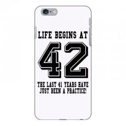 42nd birthday life begins at 42 iPhone 6 Plus/6s Plus Case | Artistshot