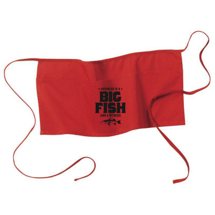 Happiness Is A Big Fish And A Witness - Fishing Gift Waist Apron Designed By Cidolopez