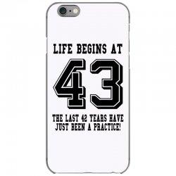 43rd birthday life begins at 43 iPhone 6/6s Case | Artistshot