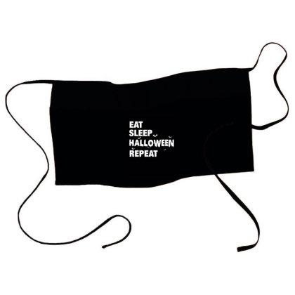 Eat, Sleep, Halloween, Repeat Funny Cute Gift Waist Apron Designed By Koalastudio