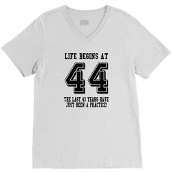 44th birthday life begins at 44 V-Neck Tee   Artistshot