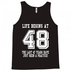 48th birthday life begins at 48 white Tank Top   Artistshot